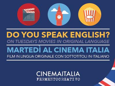 Film in lingua originale: appuntamento del martedì al Cinema Italia