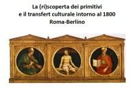 Riscoperta primitivi e transfert culturale intorno al 1800